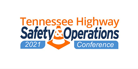 2021 Tennessee Highway and Safety Operations Conference ingressos