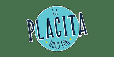 LA PLACITA HOUSTON | SEASON 4 tickets