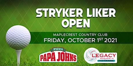 Stryker Liker Open tickets