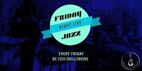 Friday Night Jazz at OC Fish Grill: September tickets