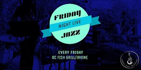 Friday Night Jazz at OC Fish Grill: October tickets