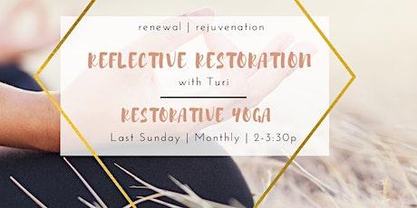 Reflective Restoration Restorative Yoga tickets