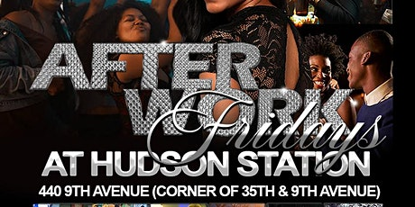 Afterwork Friday's at Hudson Station tickets