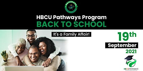 HBCU Pathways - Back to School (It's A Family Affair) tickets