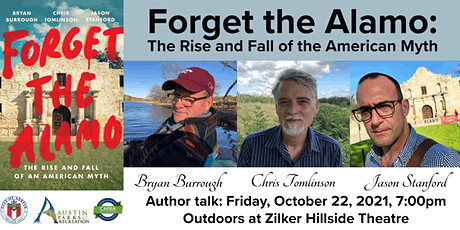 Forget the Alamo: The Rise and Fall of the American Myth- Author Talk tickets