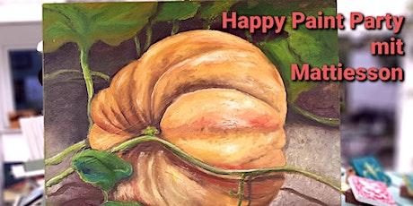 Happy Paint Party Male nach Mattiesson`s Art Motiv Riesenkürbis Tickets