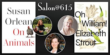 Salon615 Elizabeth Strout & Susan Orlean  in conversation with Ann Patchett tickets