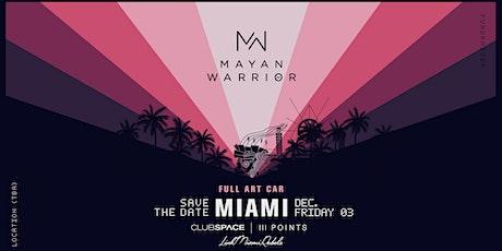Mayan Warrior Miami tickets