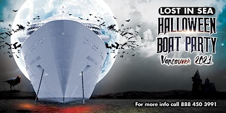Lost In Sea Halloween Boat Party Vancouver 2021 tickets