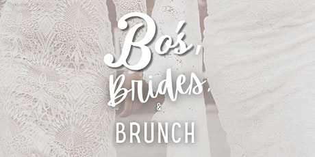 BO'S BRIDES & BRUNCH tickets