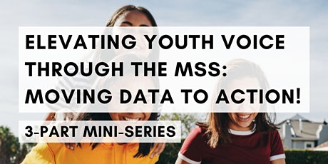 Elevating Youth Voice Through the Minnesota Student Survey (MSS): Session 1 entradas
