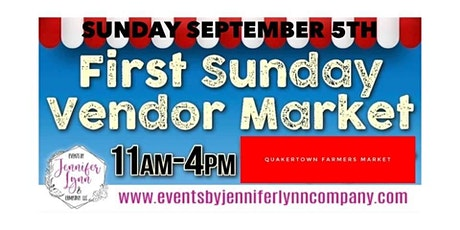 First Sunday Vendors Market Quakertown Farmers Market tickets