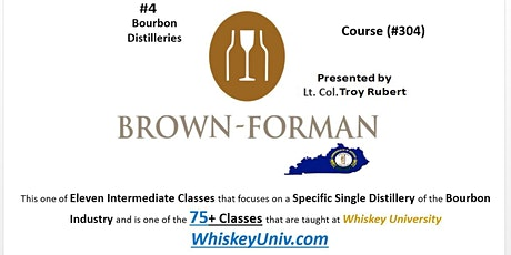 Brown-Forman Tasting Class (Course #304) tickets