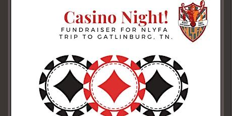 Casino Night- Fundraiser for NLYFA tickets