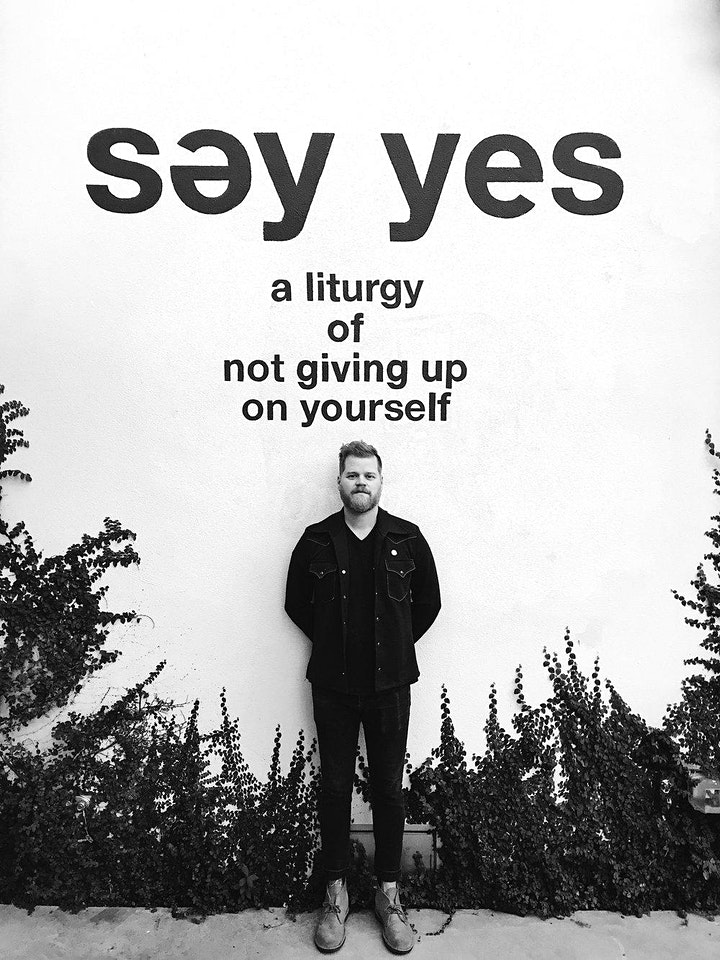Səy Yes - A liturgy in not giving up on yourself image