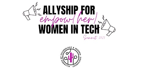 4th Annual ATW - SW Summit Presents Empow(her): Allyship for Women in Tech tickets