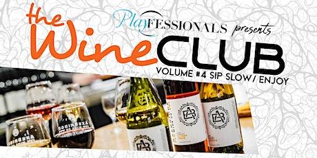 PF Wine Club Volume #4 - Sip Slow & Enjoy tickets