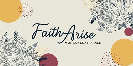 Faith Arise Women's Conference tickets