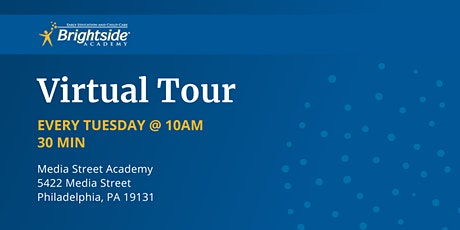 Brightside Academy Virtual Tour of Our Media Street Location, Tuesday 10 AM tickets