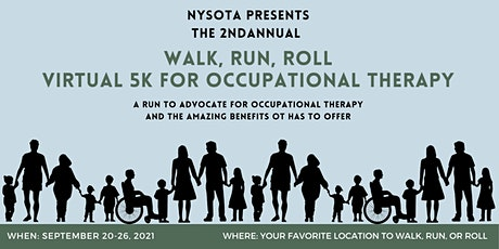 NYSOTA'S 2nd Annual Walk, Run, Roll Virtual 5K for Occupational Therapy tickets