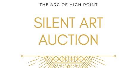 The Arc of High Point Silent Art Auction tickets