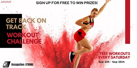 Get Back on Track - FREE Workouts Every Saturday tickets
