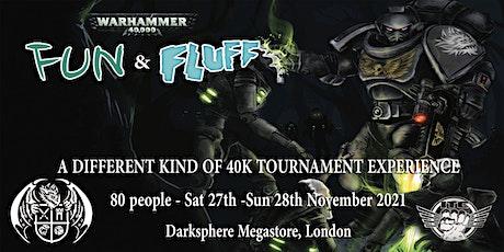 Fun'n'Fluff November 2021 - A Warhammer 40K Tournament Experience tickets
