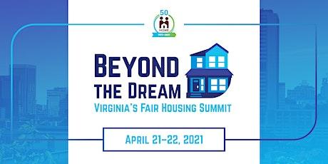 Beyond the Dream: Virginia's Fair Housing Summit tickets