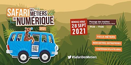 Safari des métiers du numérique  2021| Ateliers / Conférences billets