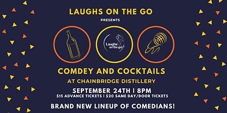 Comedy & Cocktails at ChainBridge Distillery presented by Laughs on the Go tickets
