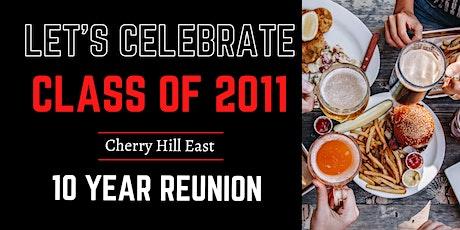 Cherry Hill East Class of 2011 - Ten Year Reunion tickets