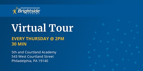 Brightside Academy Virtual Tour of 5th & Courtland Location, Thursday 2 PM tickets