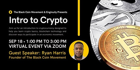 The Black Coin Movement: Intro To Cryptocurrency Seminar tickets