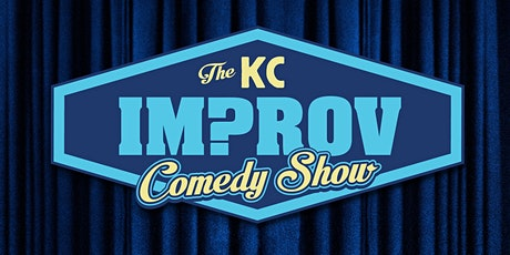 The KC Improv Comedy Show (Vaccine Required) tickets