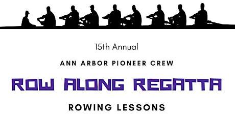 15th Annual Pioneer Rowing Club Row Along Regatta tickets