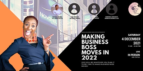 Making Business Boss Moves in 2022 - We're finishing strong! tickets