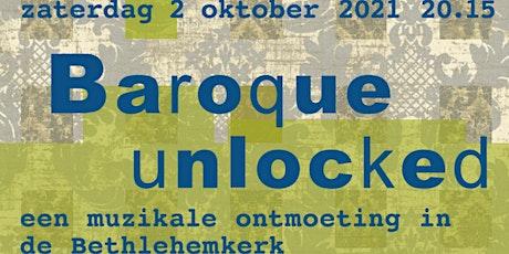Baroque Unlocked tickets