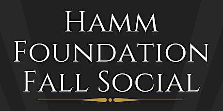 Hamm Foundation Fall Social tickets