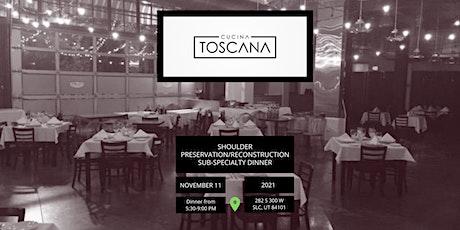 Shoulder Preservation/Reconstruction Sub-Specialty Dinner tickets