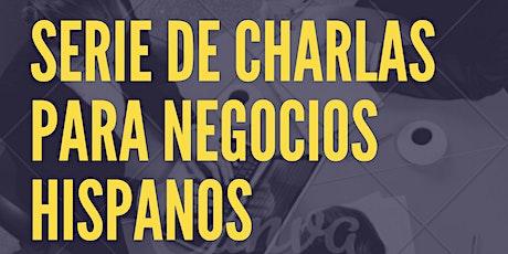 Mes de la Herencia Hispana Serie de Charlas para Negocios Hispanos tickets