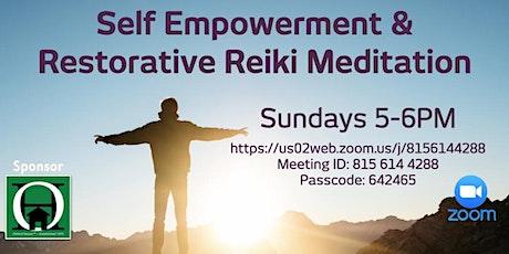 Self Empowerment / Reiki Meditation FREE tickets