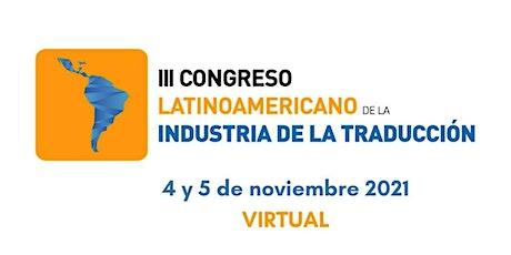 III Congreso Latinoamericano de la Industria de la Traducción boletos