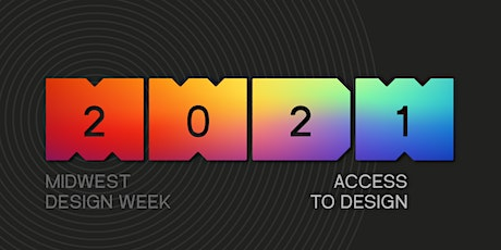 2021 Midwest Design Week | Full-Access Weekly Pass tickets