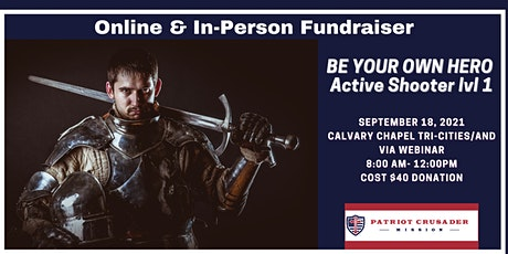 Online & In- Person Fundraiser - Be Your Own Hero - Active Shooter Lvl1 tickets