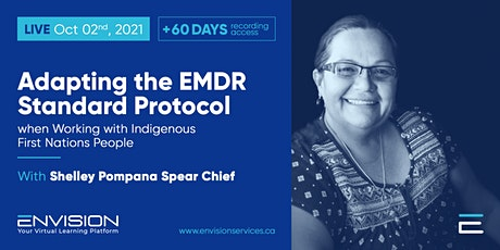 Adapting the EMDR Standard Protocol when Working with Indigenous People tickets