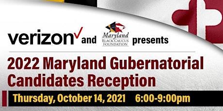 Maryland Gubernatorial Candidate Reception tickets