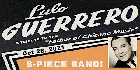 Lalo Guerrero Tribute Show tickets