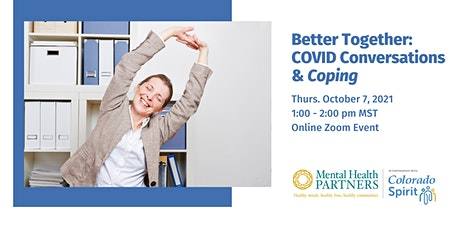 Better Together: COVID Conversations & Coping Tickets