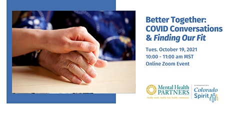 Better Together: COVID Conversations & Finding Our Fit tickets