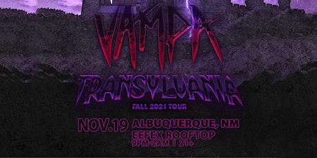 Vampa at Effex (Albuquerque, NM) tickets